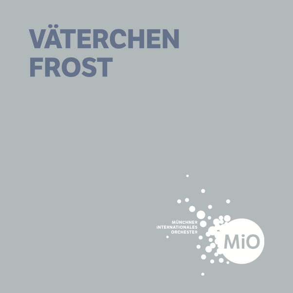 MiO Konzertflyer VÄTERCHEN FROST